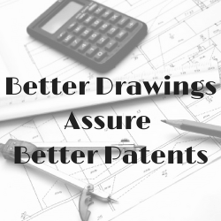 Better Drawings Assure Better Patents