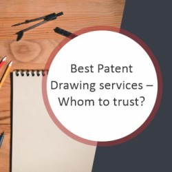 best patent drawing services whom to trust