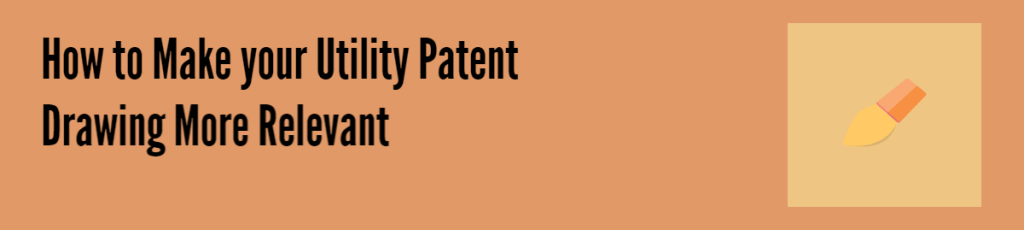 Making_Utility_Patent_more_relevant