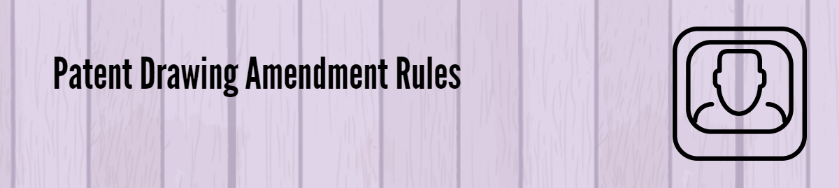 Patent Drawing Amendments