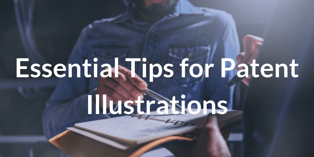 Essential Tips for Patent Illustration (1)