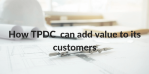 How TPDC can add value to its customers