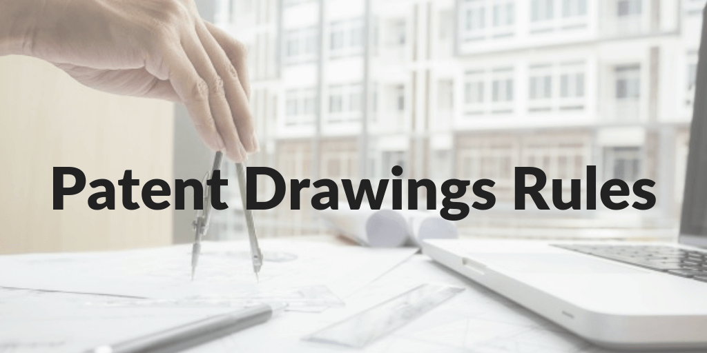 Patent Drawings Rules