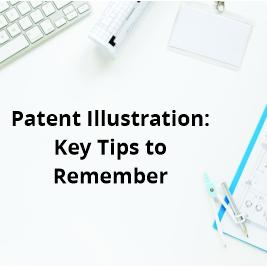 Patent Illustration_Key Tips to Remember