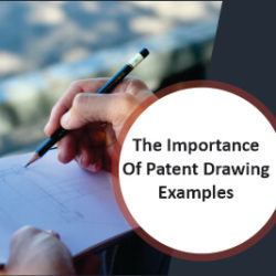 The Importance Of Patent Drawing Examples
