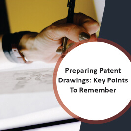 Preparing Patent Drawings Key Points To Remember